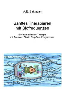 Sanftes Therapieren mit Biofrequenzen Chip Card ebook für Diamond Shield Programme
